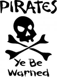 Pirates be warned
